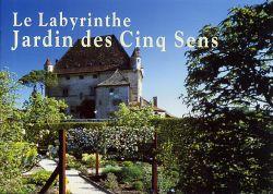 Le Labyrinthe Jardin des Cinq Sens, de Mic Chamblas-Ploton ...