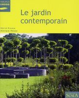 Le jardin contemporain, de Herv  Brunon & Monique Mosser,  dition ...