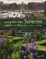 Le jardin des tuileries d andr le n tre un chef d uvre for Alexandre jardin bibliographie