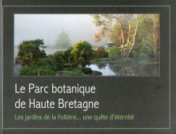 Le parc botanique de haute bretagne les jardins de la folti re une qu te d 39 ternit de alain - Parc botanique de haute bretagne ...