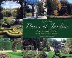 Les plus beaux jardins des hauts de france nord pas de for Les jardins en france
