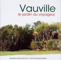 Vauville le jardin du voyageur de guillaume pellerin for Le jardin voyageur